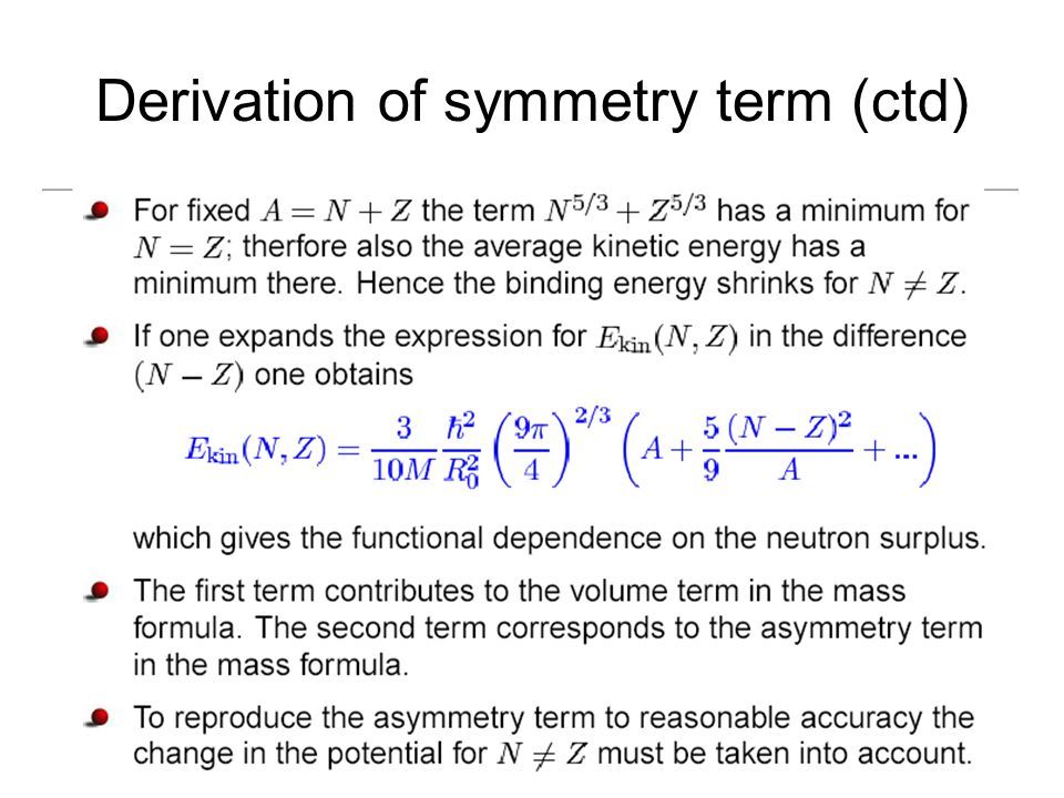 Derivation of symmetry term (ctd)
