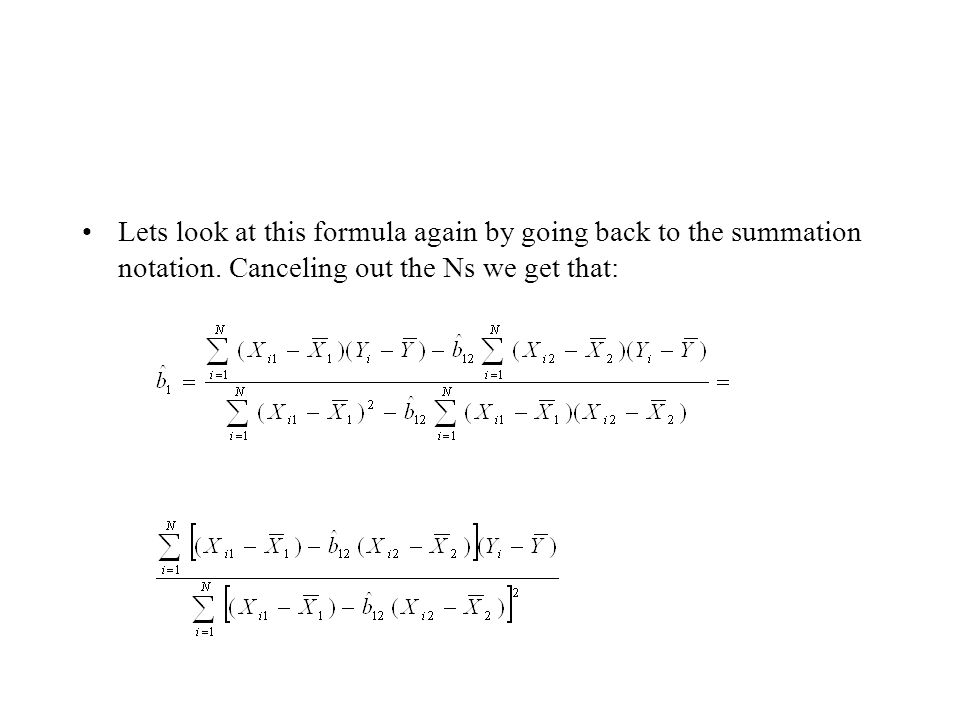 Lets look at this formula again by going back to the summation notation.