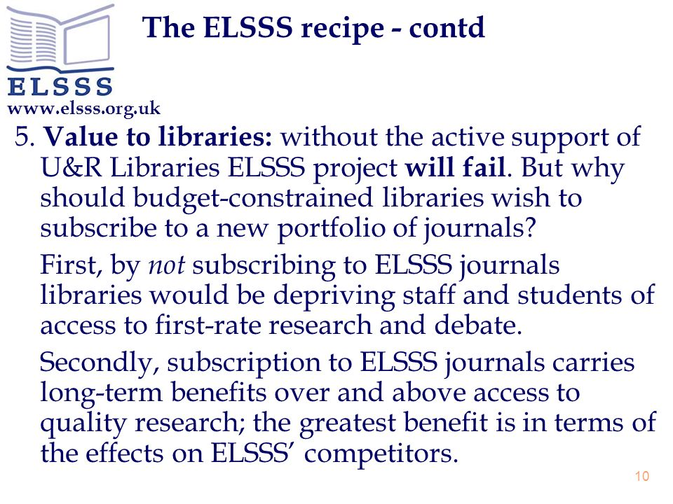 www.elsss.org.uk 10 The ELSSS recipe - contd 5.