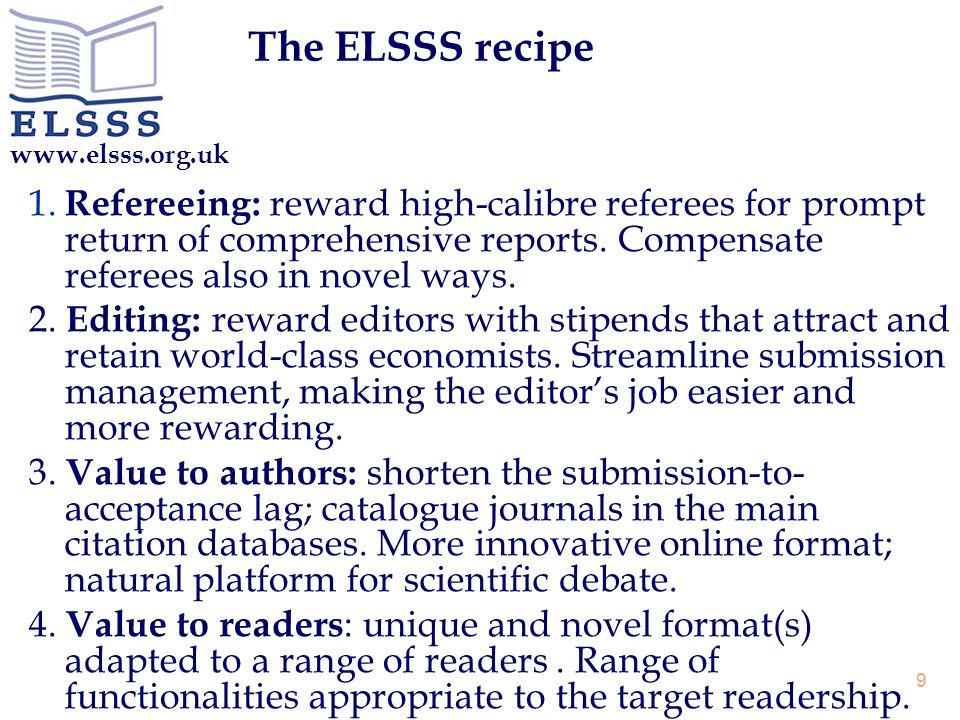 www.elsss.org.uk 9 The ELSSS recipe 1.