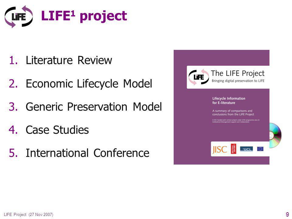 10 LIFE Project (27 Nov 2007) LIFE 1 Case Studies eJournals Web Archiving VDEP