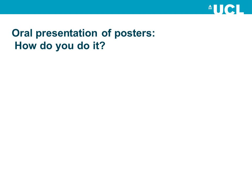 Oral presentation of posters: How do you do it