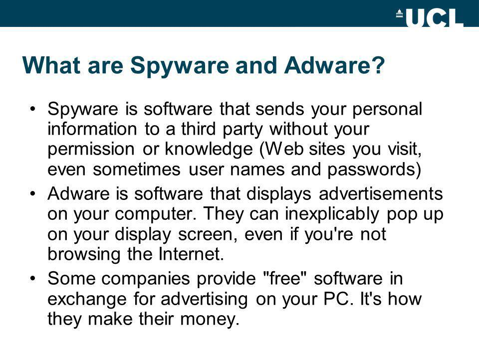 What are Spyware and Adware.