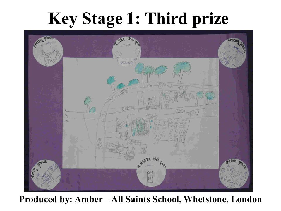 Key Stage 1: Third prize Produced by: Amber – All Saints School, Whetstone, London