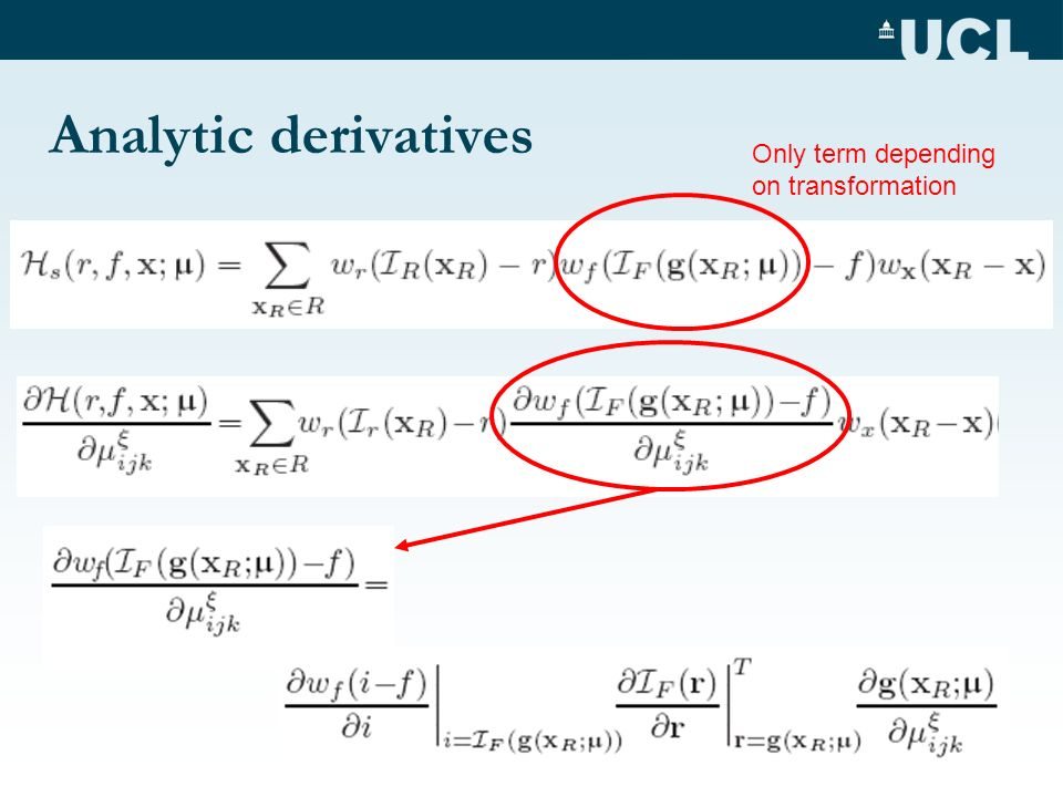 Analytic derivatives Only term depending on transformation