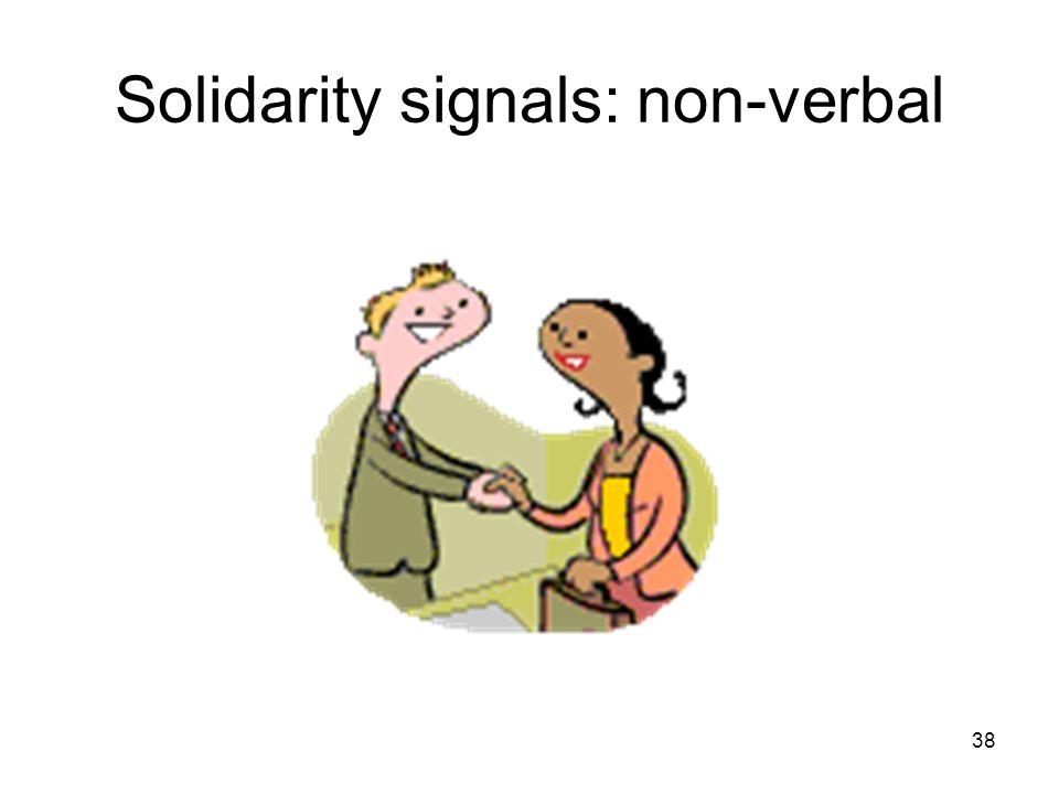 38 Solidarity signals: non-verbal