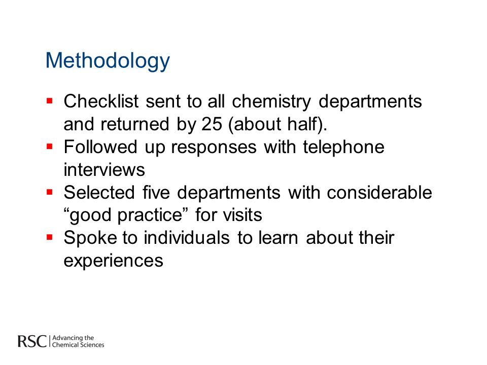 Methodology Checklist sent to all chemistry departments and returned by 25 (about half).