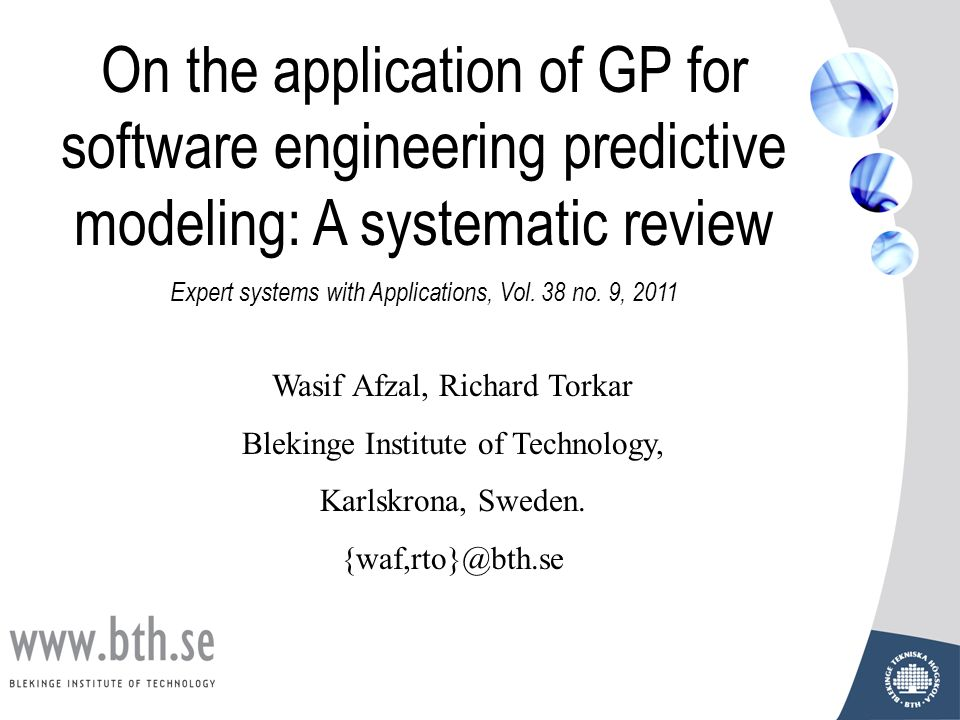 On the application of GP for software engineering predictive modeling: A systematic review Expert systems with Applications, Vol.