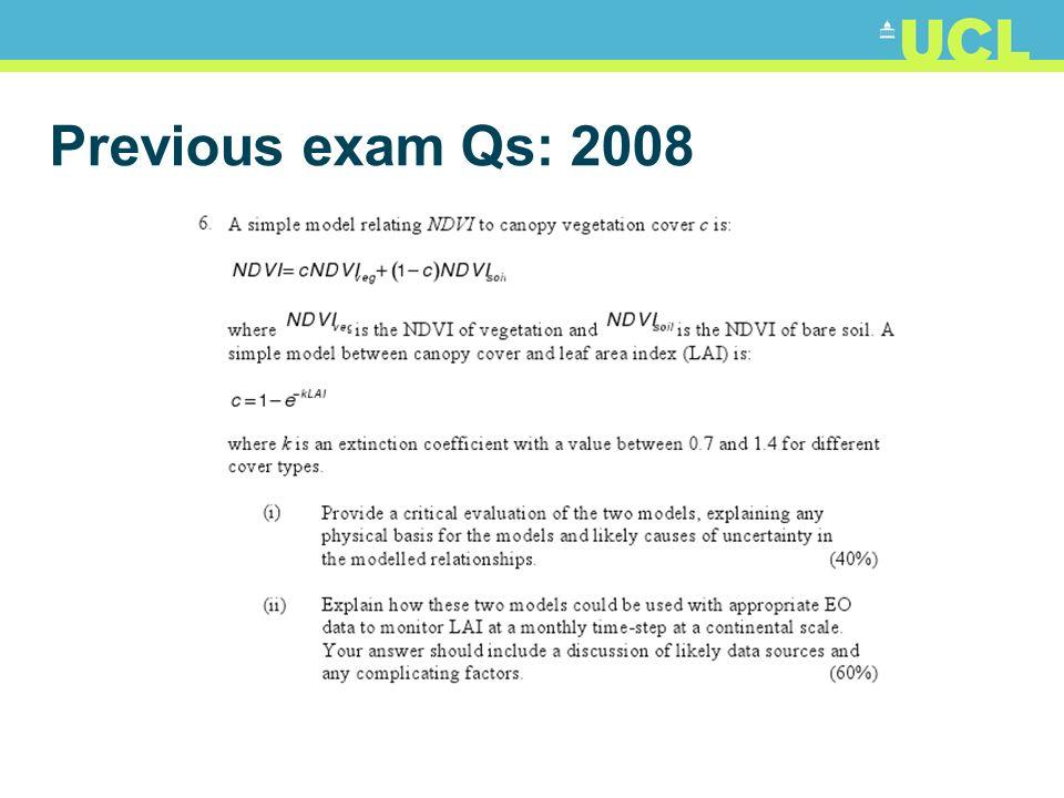 Previous exam Qs: 2008