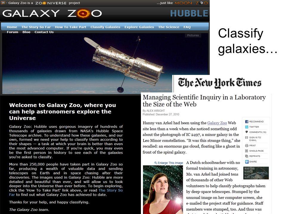 6 Classify galaxies…
