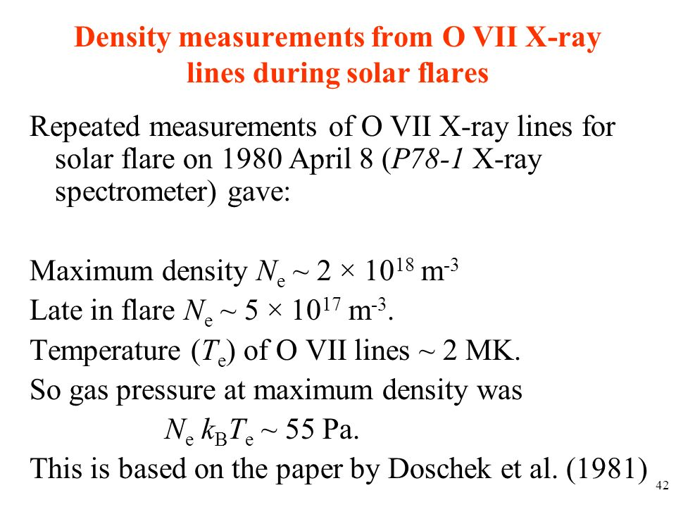 Density measurements from O VII X-ray lines during solar flares Repeated measurements of O VII X-ray lines for solar flare on 1980 April 8 (P78-1 X-ra