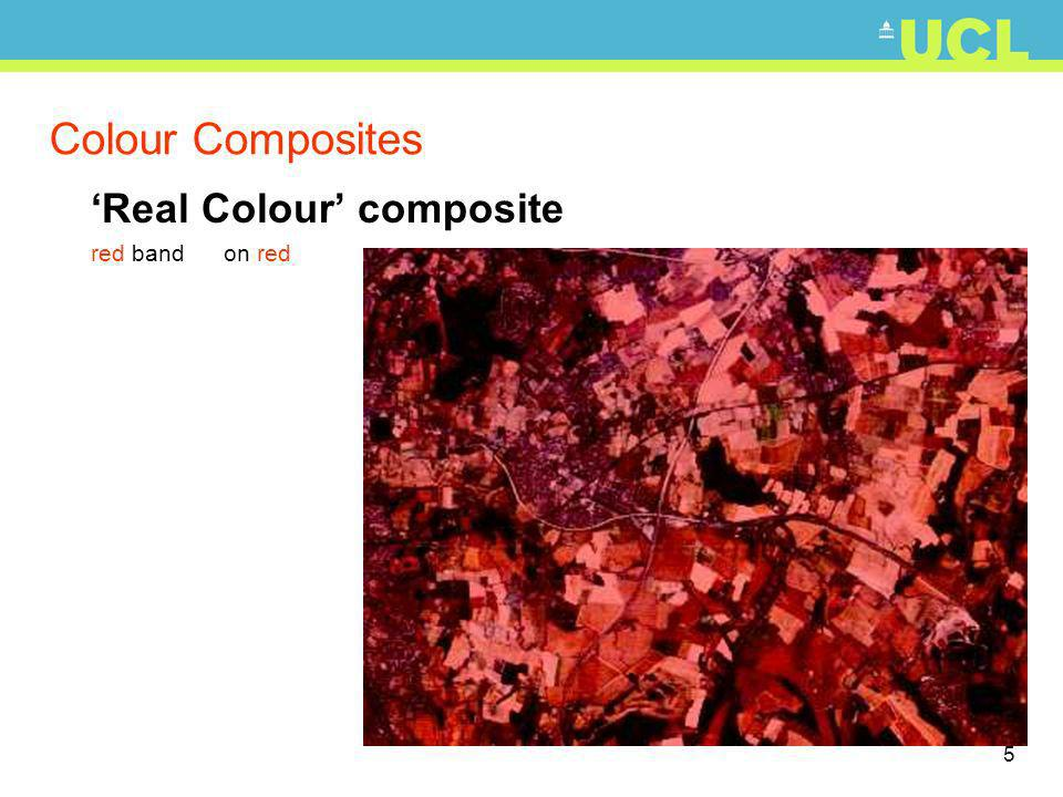 6 Colour Composites Real Colour composite red band on red green band on green