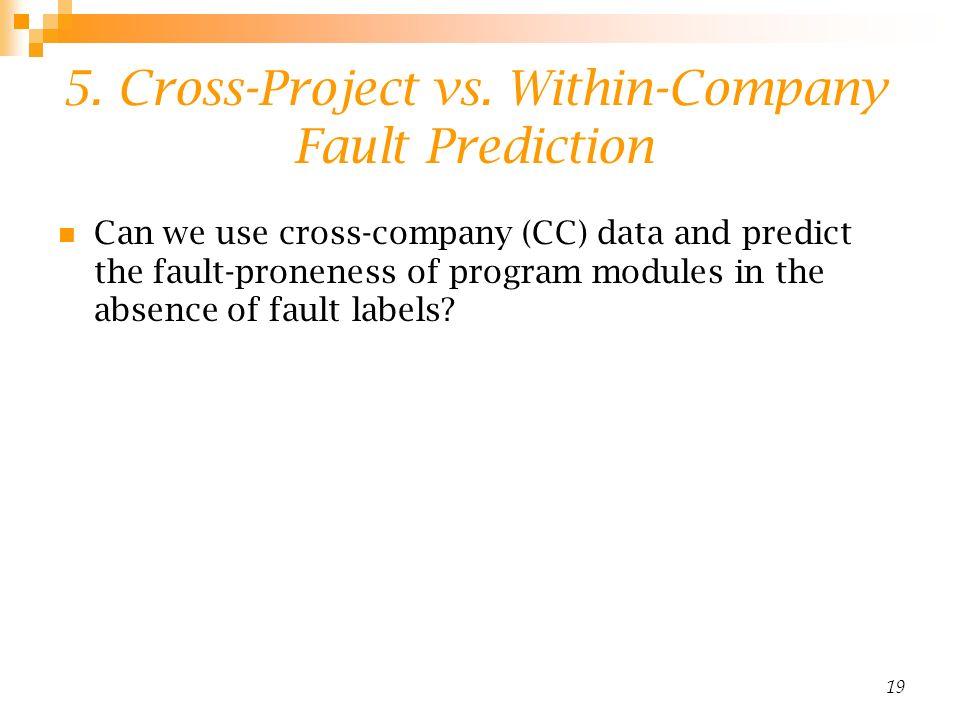 19 5. Cross-Project vs.