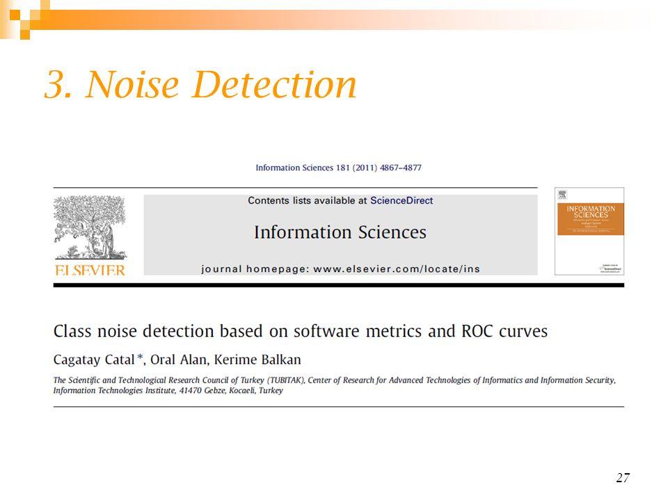 3. Noise Detection 27