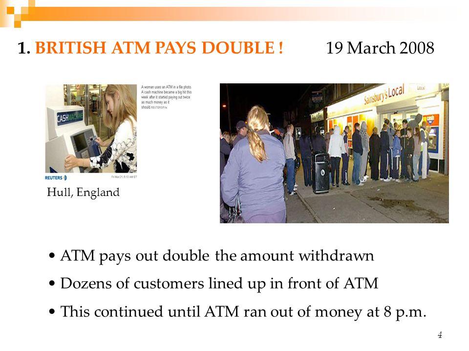 A Generous British ATM...