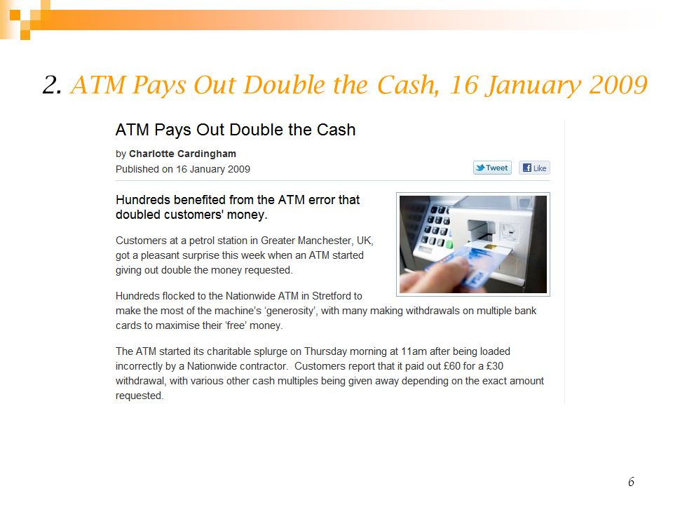 2. ATM Pays Out Double the Cash, 16 January 2009 6