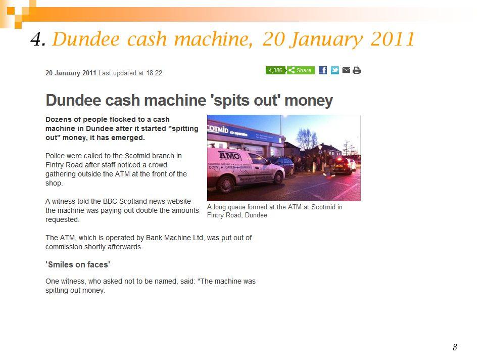 4. Dundee cash machine, 20 January 2011 8