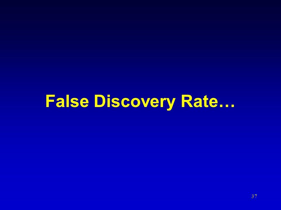37 False Discovery Rate…