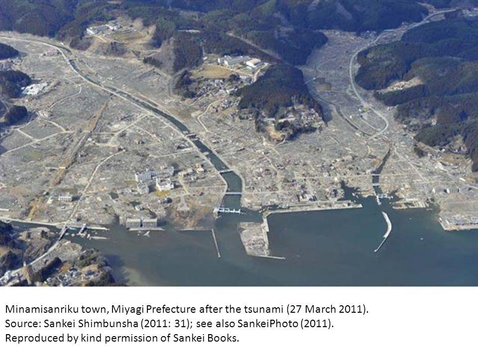 Minamisanriku town, Miyagi Prefecture after the tsunami (27 March 2011). Source: Sankei Shimbunsha (2011: 31); see also SankeiPhoto (2011). Reproduced