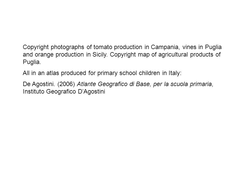 Copyright photographs of tomato production in Campania, vines in Puglia and orange production in Sicily. Copyright map of agricultural products of Pug