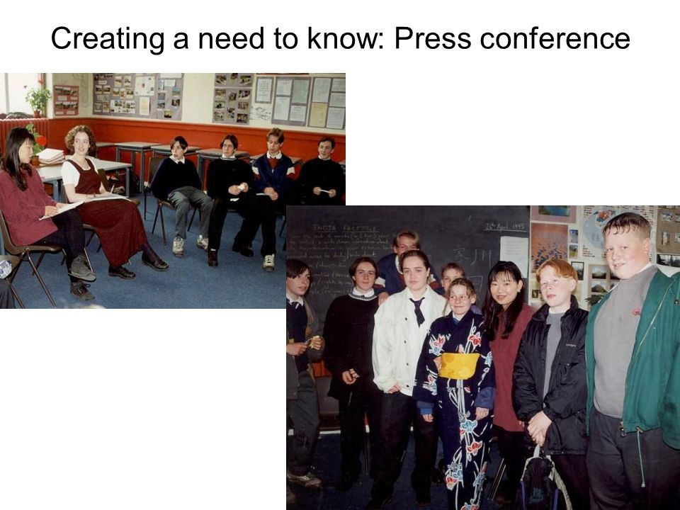 Creating a need to know: Press conference