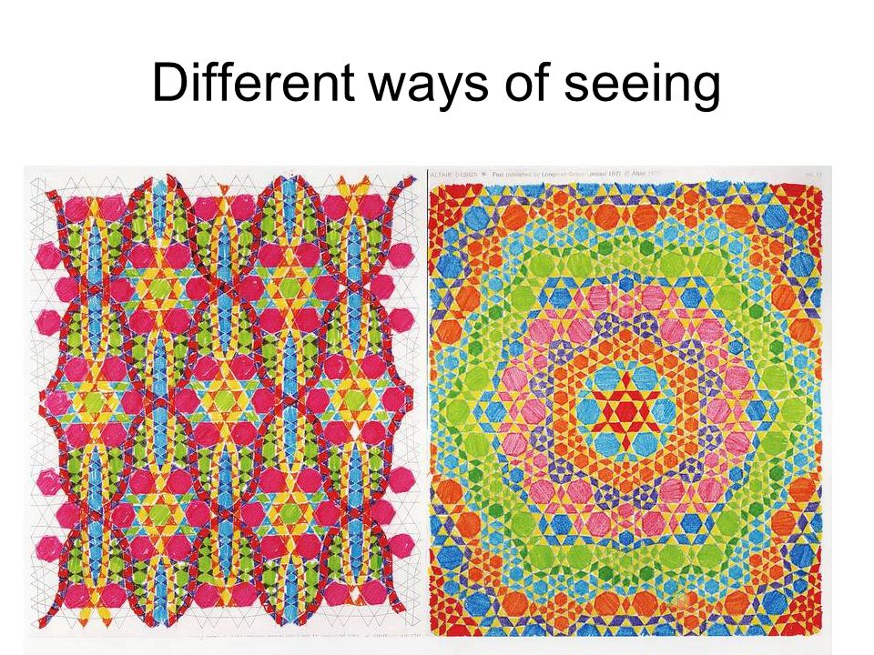 Different ways of seeing