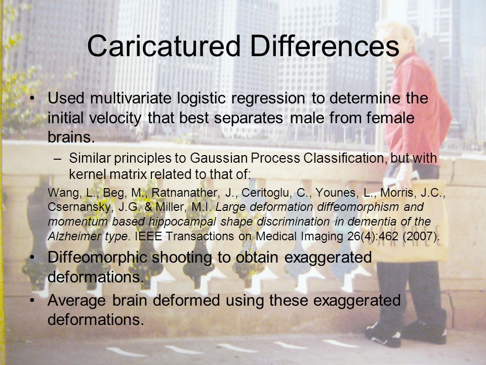 Caricatured Differences Used multivariate logistic regression to determine the initial velocity that best separates male from female brains.
