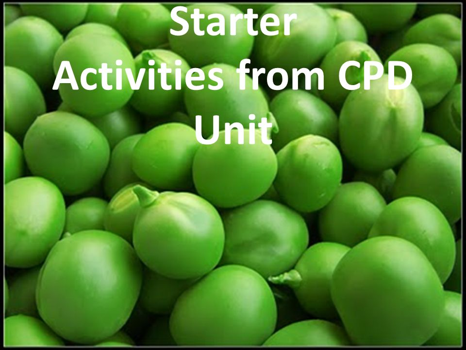 Starter Activities from CPD Unit