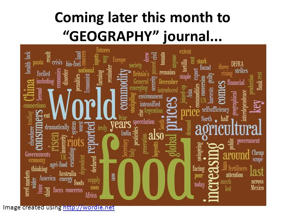 Coming later this month to GEOGRAPHY journal... Image created using http://wordle.nethttp://wordle.net