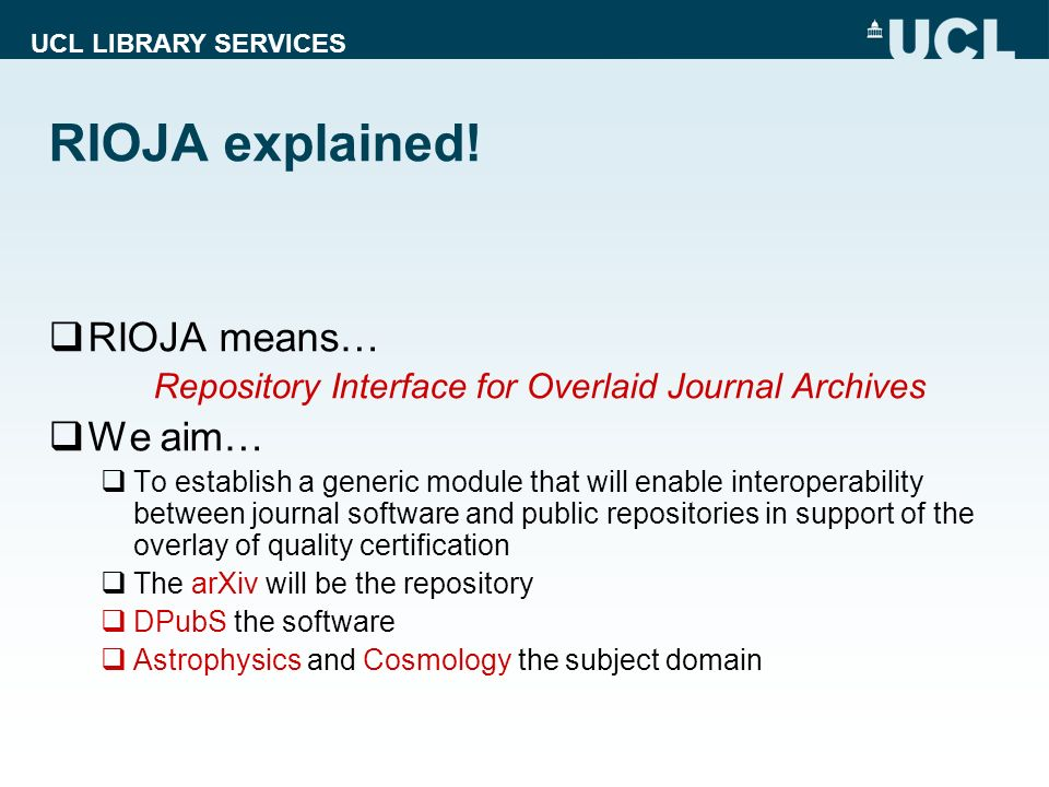 UCL LIBRARY SERVICES RIOJA explained.