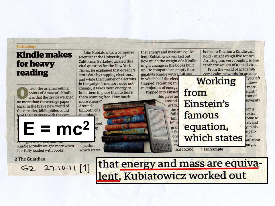 E = mc 2 [1]