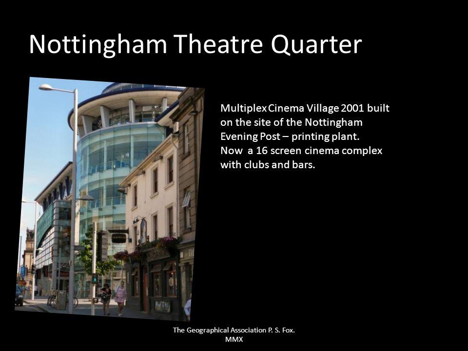 Nottingham Theatre Quarter Multiplex Cinema Village 2001 built on the site of the Nottingham Evening Post – printing plant. Now a 16 screen cinema com