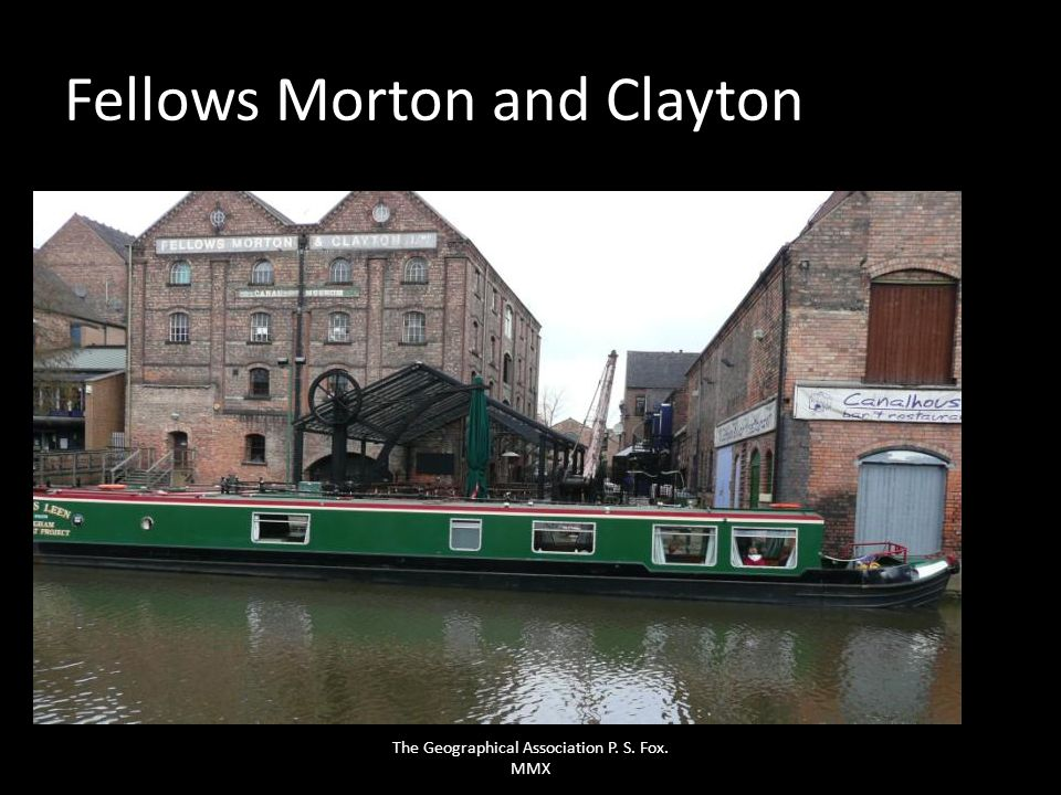 Fellows Morton and Clayton The Geographical Association P. S. Fox. MMX