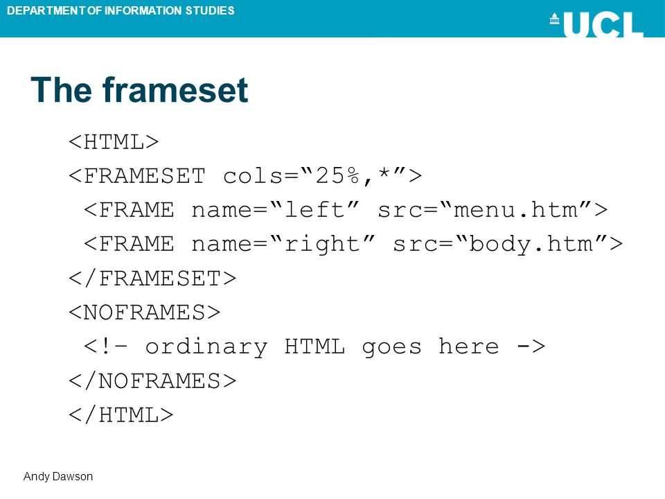DEPARTMENT OF INFORMATION STUDIES Andy Dawson The frameset