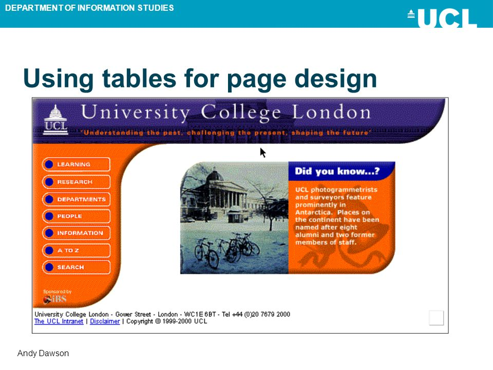 DEPARTMENT OF INFORMATION STUDIES Andy Dawson Using tables for page design