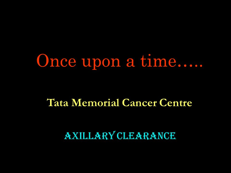 Middlesex Hospital, University College London Sentinel Node Biopsy Axillary Clearance