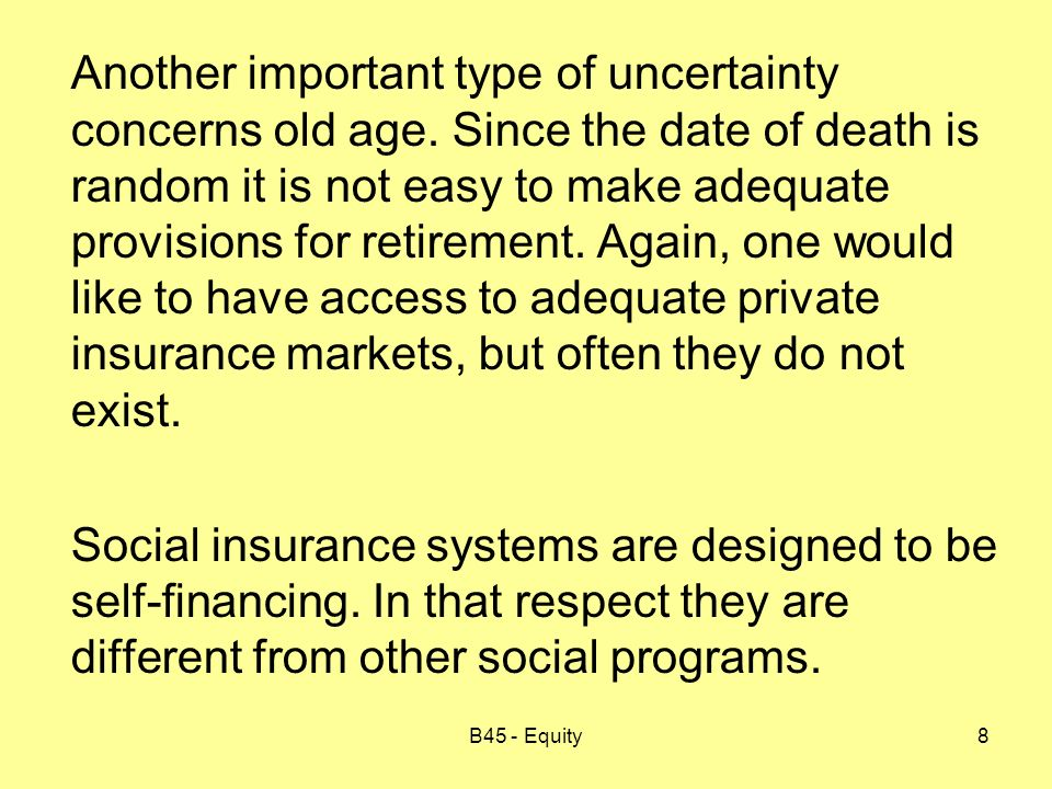 B45 - Equity9 Why does the market fail to provide insurance.
