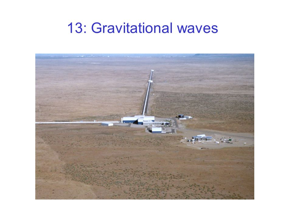 13: Gravitational waves