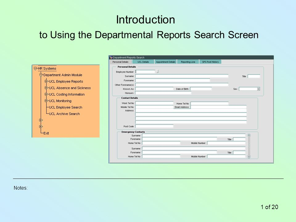 Notes: 1 of 20 to Using the Departmental Reports Search Screen Introduction