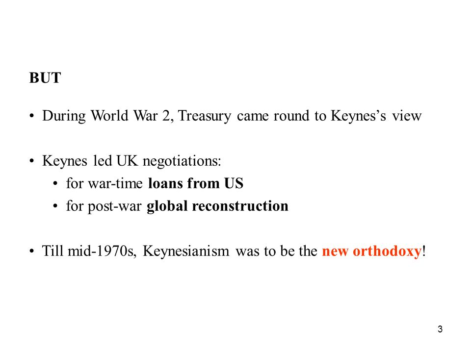 4 Keynes was chief British negotiator at 1944 international conference at Bretton Woods in New Hampshire, US.