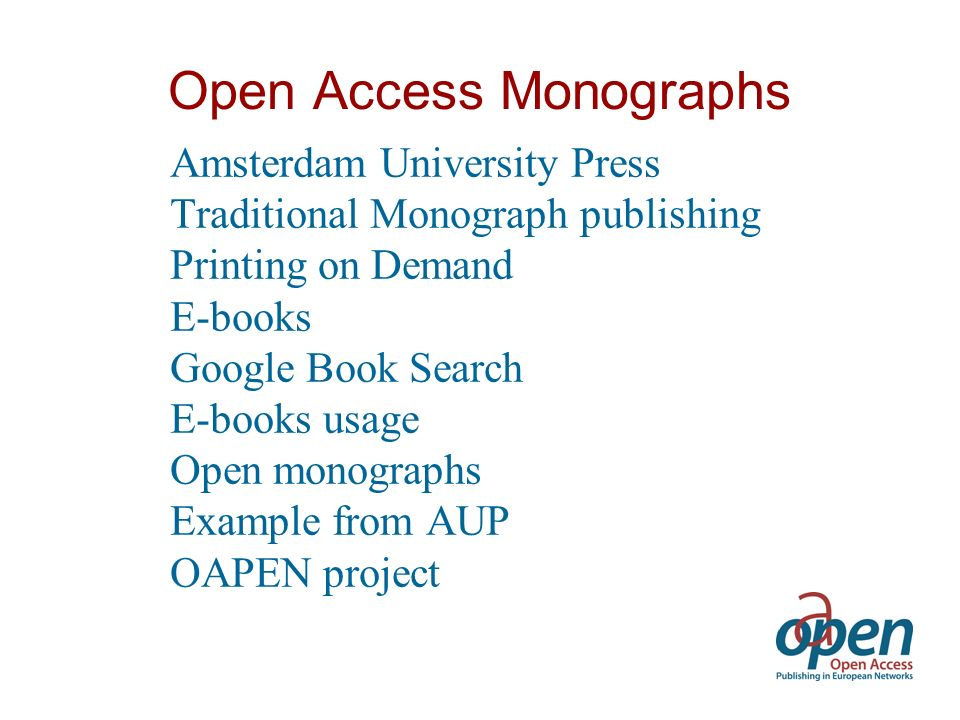 Open Monographs Why not provide Open Access.