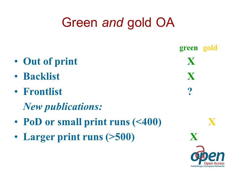 Green and gold OA green gold Out of print X Backlist X Frontlist .