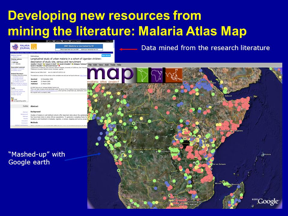 Developing new resources from mining the literature: Malaria Atlas Map Data mined from the research literature Mashed-up with Google earth