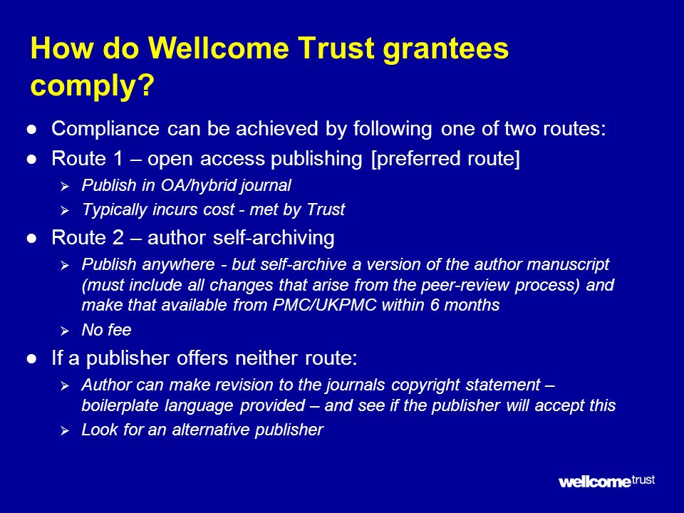 How do Wellcome Trust grantees comply.