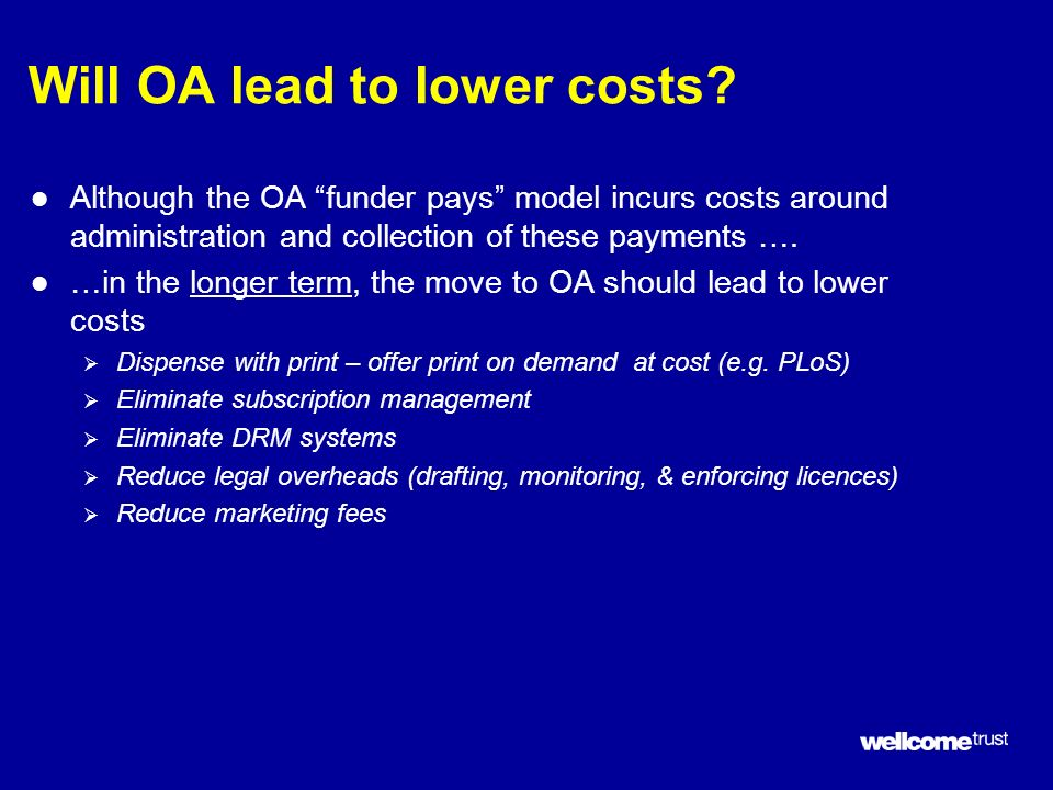 Will OA lead to lower costs.