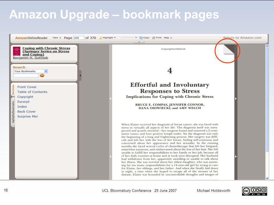 UCL Bloomsbury Conference 29 June 2007 Michael Holdsworth 18 Amazon Upgrade – bookmark pages