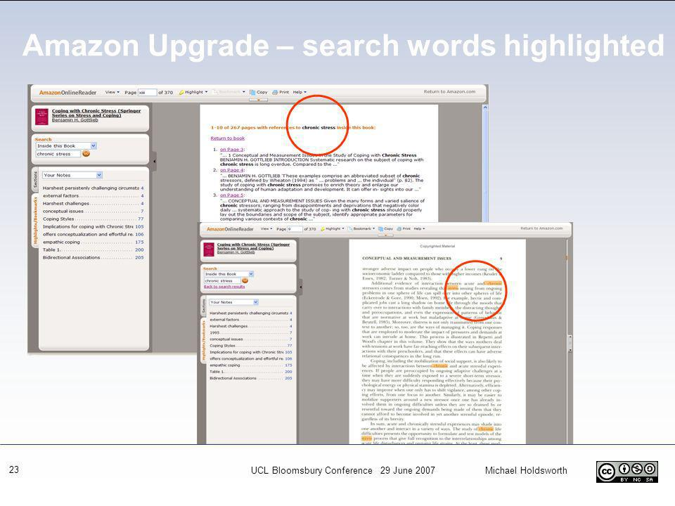 UCL Bloomsbury Conference 29 June 2007 Michael Holdsworth 23 Amazon Upgrade – search words highlighted