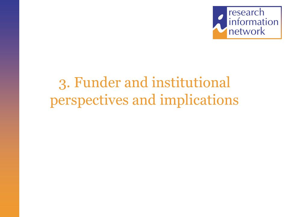 3. Funder and institutional perspectives and implications