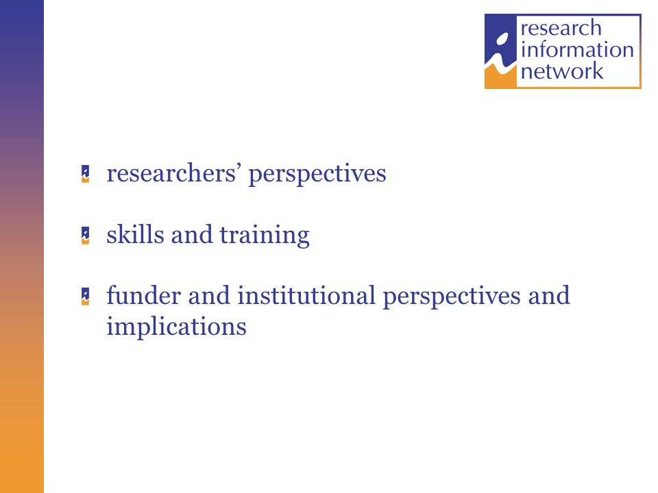 researchers perspectives skills and training funder and institutional perspectives and implications
