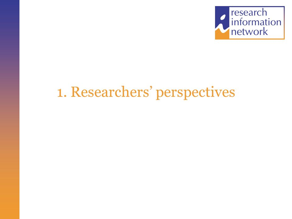 1. Researchers perspectives
